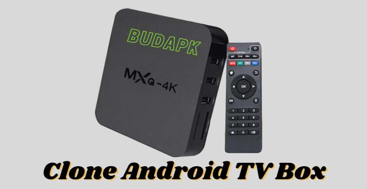 Clone Android TV Box