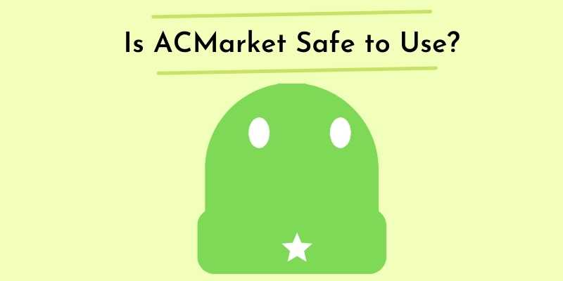 Is ACMarket Safe to Use