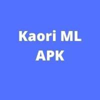 Kaori ML APK
