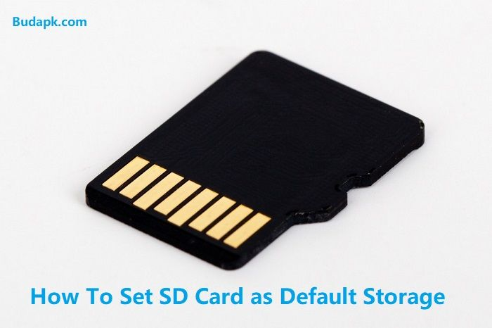 How To Set SD Card as Default Storage