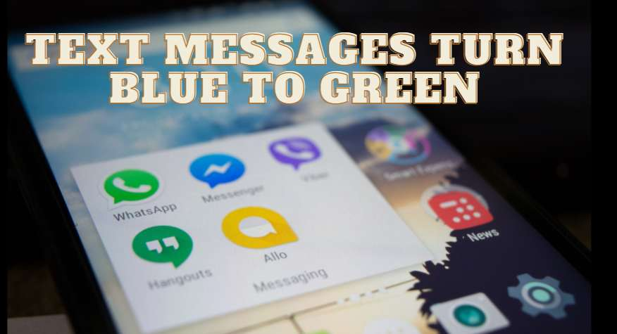 Text Messages Turn Blue To Green